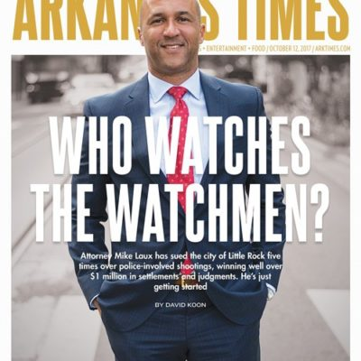Arkansas Times cover story - Who Watches the Watchmen